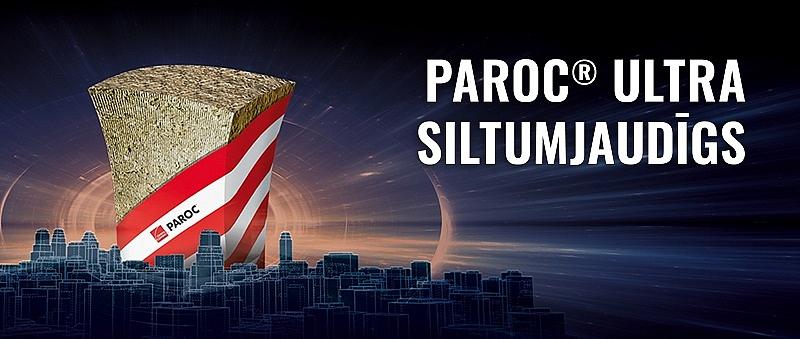 PAROC® Ultra–jauna un ārkārtīgi efektīva siltumizolācijas plāksne