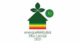 """Vēl mēnesi var iesniegt pieteikumus dalībai konkursā """"Energoefektīvākā ēka Latvijā 2021"""""""