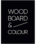 """WOOD Board&Color"", kokmateriali, gatavi lietosanai, no idejas lidz realizacijai."